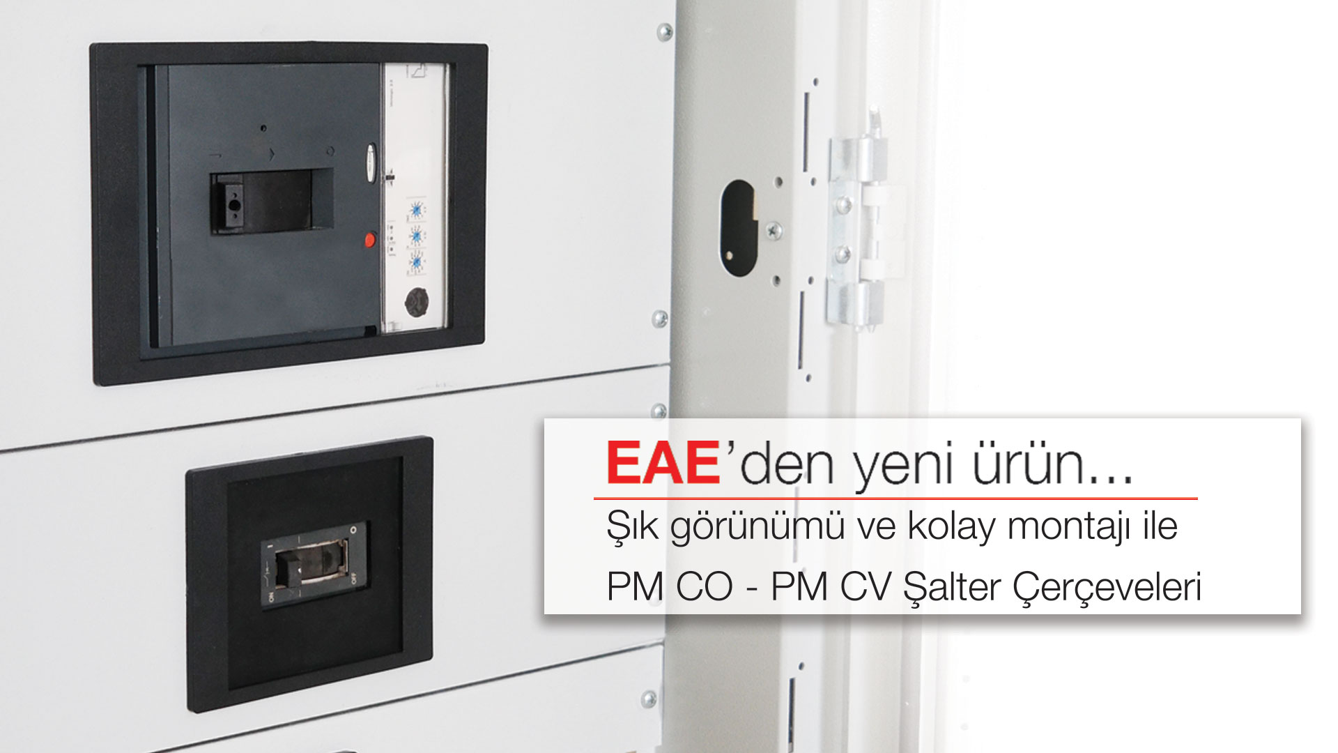 Yeni Ürün PMCO-PMCV Şalter Çerçeveleri