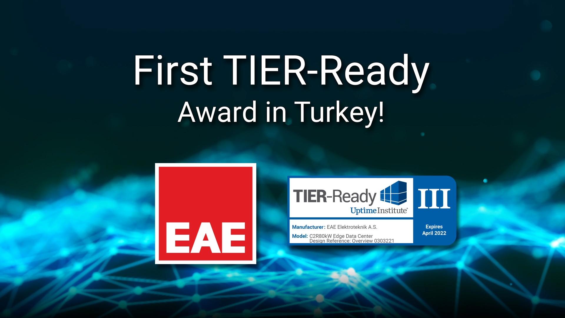 First TIER-Ready Award in Turkey!